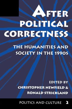 After Political Correctness: The Humanities And Society In The 1990s, 1st Edition (Paperback) book cover