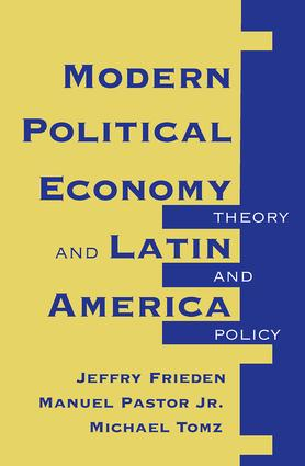 Modern Political Economy And Latin America: Theory And Policy, 1st Edition (Paperback) book cover