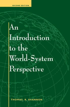An Introduction To The World-system Perspective: Second Edition, 2nd Edition (Paperback) book cover