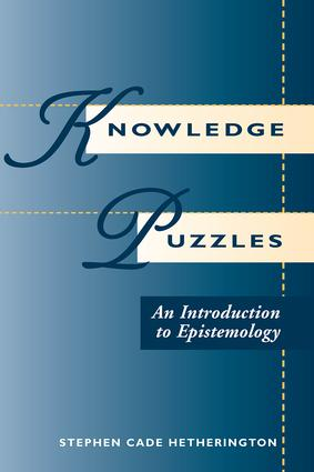 Knowledge Puzzles: An Introduction To Epistemology, 1st Edition (Paperback) book cover