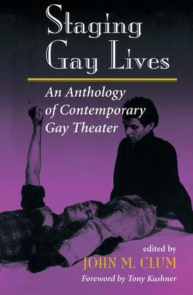 Staging Gay Lives: An Anthology Of Contemporary Gay Theater book cover
