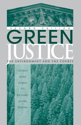 Green Justice: The Environment And The Courts, 2nd Edition (Paperback) book cover