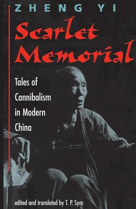 Scarlet Memorial: Tales Of Cannibalism In Modern China, 1st Edition (Paperback) book cover