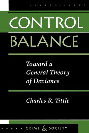 Control Balance: Toward A General Theory Of Deviance, 1st Edition (Paperback) book cover