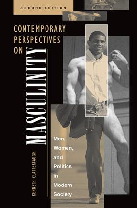 Contemporary Perspectives On Masculinity: Men, Women, And Politics In Modern Society, Second Edition book cover