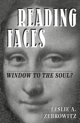 Reading Faces: Window To The Soul?, 1st Edition (Paperback) book cover