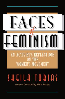 Faces Of Feminism: An Activist's Reflections On The Women's Movement, 1st Edition (Paperback) book cover