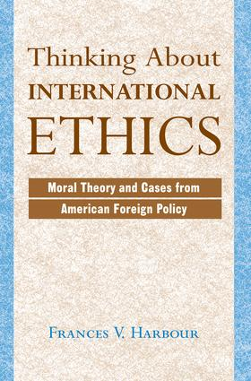Thinking About International Ethics