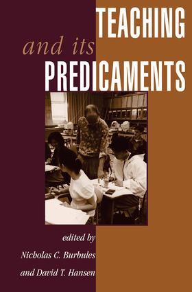 Teaching And Its Predicaments: 1st Edition (Paperback) book cover
