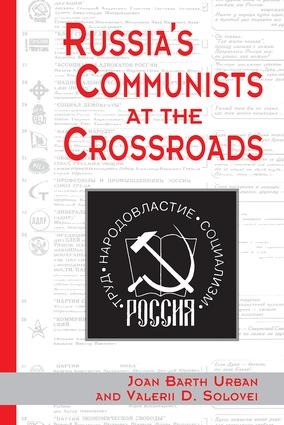 Russia's Communists At The Crossroads: 1st Edition (Paperback) book cover