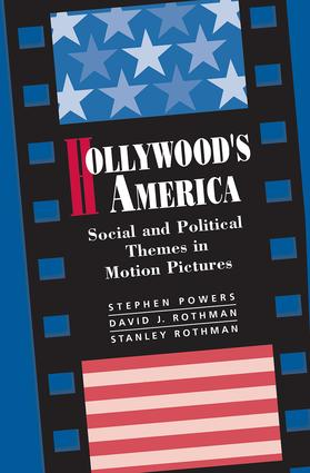 Hollywood's America: Social And Political Themes In Motion Pictures, 1st Edition (Paperback) book cover