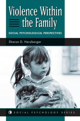 Violence Within The Family: Social Psychological Perspectives, 1st Edition (Paperback) book cover