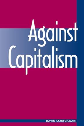 Against Capitalism: 1st Edition (Paperback) book cover