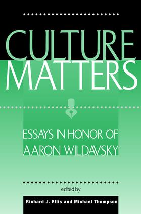 Culture Matters: Essays In Honor Of Aaron Wildavsky, 1st Edition (Paperback) book cover