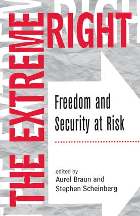 The Extreme Right: Freedom And Security At Risk, 1st Edition (Paperback) book cover