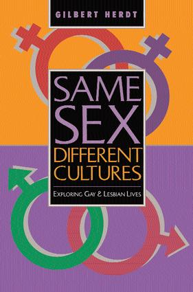 Same Sex, Different Cultures: Exploring Gay And Lesbian Lives, 1st Edition (Paperback) book cover