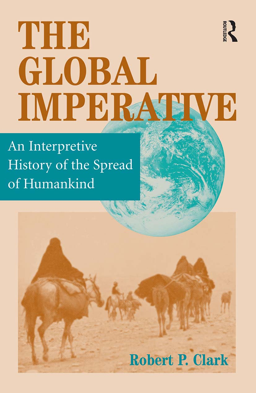 The Global Imperative: An Interpretive History Of The Spread Of Humankind, 1st Edition (Paperback) book cover