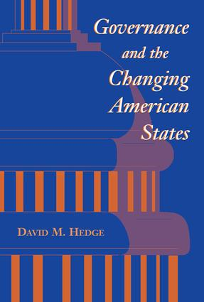 Governance And The Changing American States: 1st Edition (Paperback) book cover
