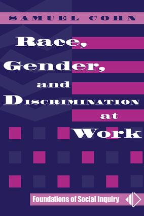 Race, Gender, And Discrimination At Work: 1st Edition (Paperback) book cover