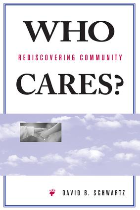 Who Cares?: Rediscovering Community, 1st Edition (Paperback) book cover