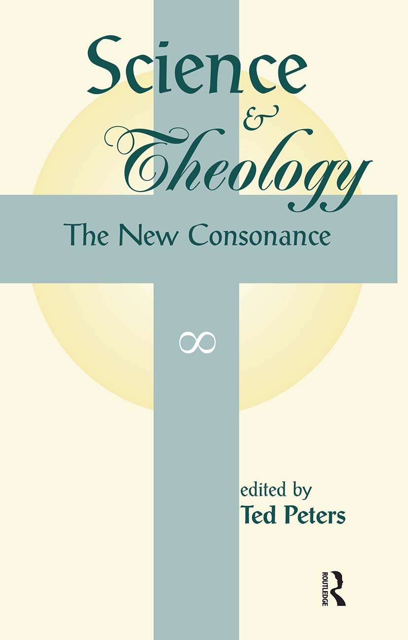 Science And Theology: The New Consonance, 1st Edition (Paperback) book cover