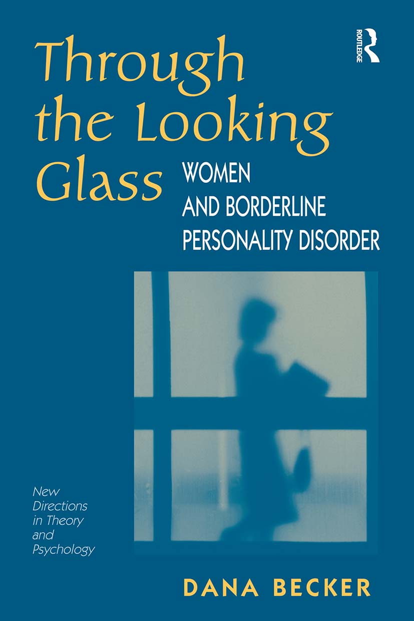 Through The Looking Glass: Women And Borderline Personality Disorder book cover