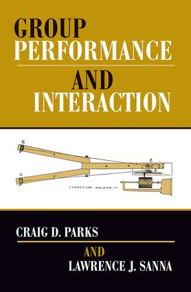 Group Performance And Interaction: 1st Edition (Paperback) book cover