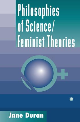 Philosophies Of Science: Feminist Theories, 1st Edition (Paperback) book cover