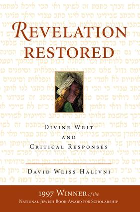 Revelation Restored: Divine Writ And Critical Responses, 1st Edition (Paperback) book cover