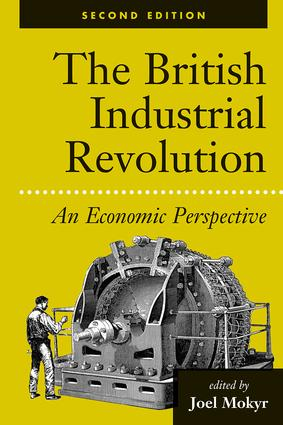 The British Industrial Revolution: An Economic Perspective, 2nd Edition (Paperback) book cover