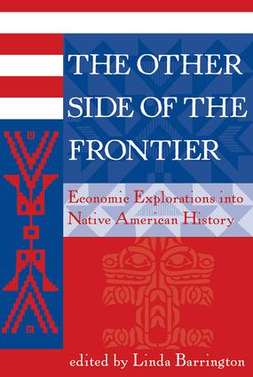 The Other Side Of The Frontier: Economic Explorations Into Native American History, 1st Edition (Paperback) book cover