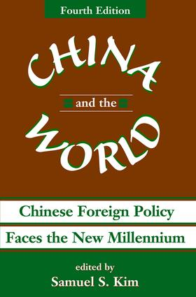 China And The World: Chinese Foreign Policy Faces The New Millennium book cover