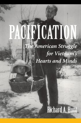 Pacification: The American Struggle For Vietnam's Hearts And Minds book cover