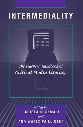 Intermediality: Teachers' Handbook Of Critical Media Literacy, 1st Edition (e-Book) book cover