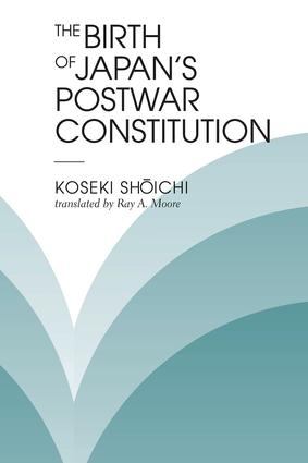 The Birth Of Japan's Postwar Constitution book cover