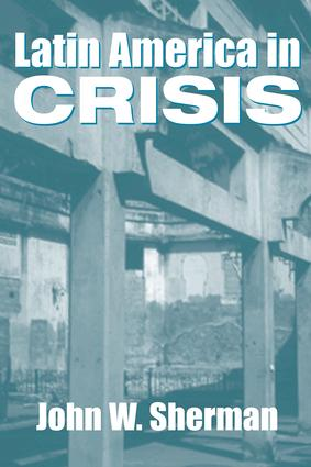 Latin America In Crisis: 1st Edition (Paperback) book cover