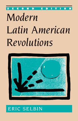 Modern Latin American Revolutions: 2nd Edition (Paperback) book cover