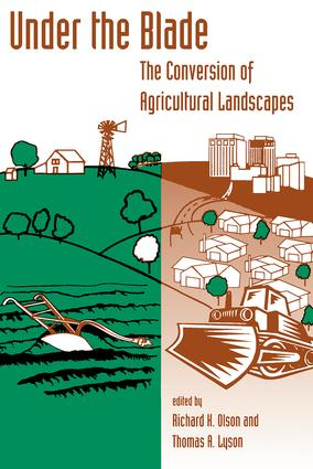 Under The Blade: The Conversion Of Agricultural Landscapes, 1st Edition (Paperback) book cover