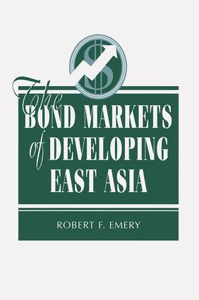The Bond Markets Of Developing East Asia book cover