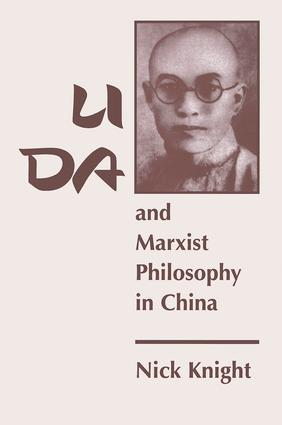 Li Da And Marxist Philosophy In China: 1st Edition (Paperback) book cover