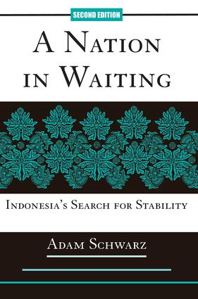 A Nation In Waiting: Indonesia's Search For Stability book cover