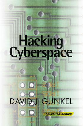 Hacking Cyberspace: 1st Edition (Paperback) book cover
