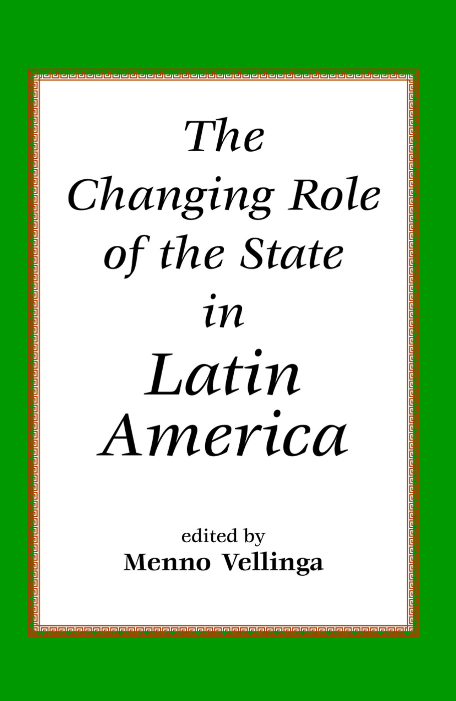 The Changing Role Of The State In Latin America: 1st Edition (Paperback) book cover
