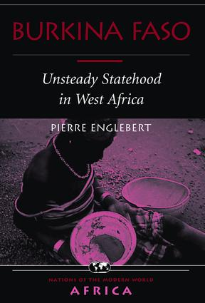 Burkina Faso: Unsteady Statehood In West Africa, 1st Edition (Paperback) book cover