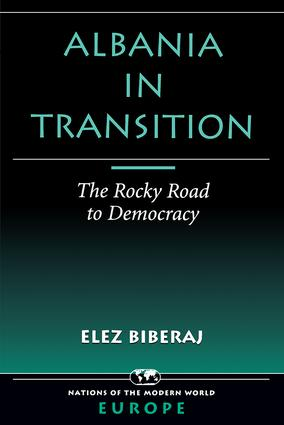 Albania In Transition: The Rocky Road To Democracy, 1st Edition (Paperback) book cover