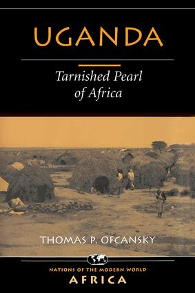 Uganda: Tarnished Pearl Of Africa, 1st Edition (Paperback) book cover