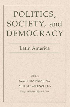 Politics, Society, And Democracy Latin America: 1st Edition (e-Book) book cover