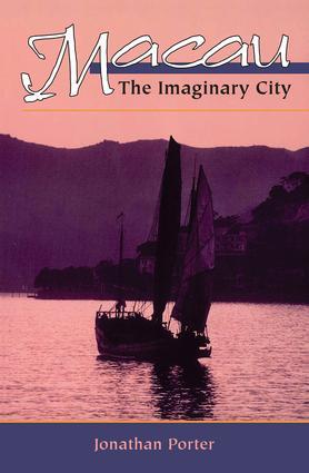Macau: The Imaginary City book cover