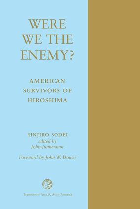 Were We The Enemy? American Survivors Of Hiroshima: 1st Edition (Paperback) book cover