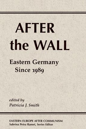 After The Wall: Eastern Germany Since 1989, 1st Edition (Paperback) book cover